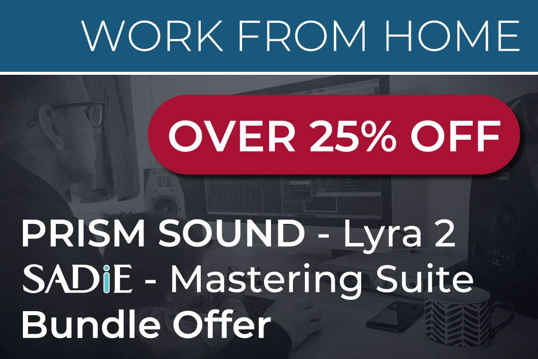LYRA2 & SADiE Mastering Suite 25% Off